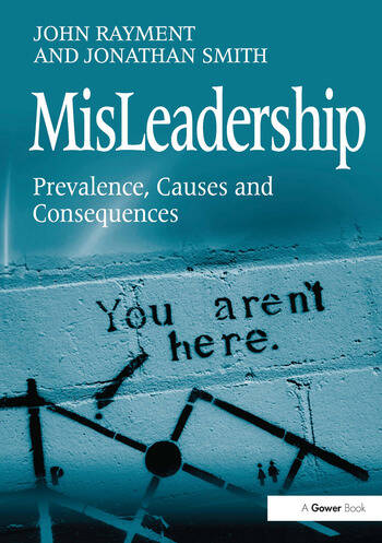 MisLeadership Prevalence, Causes and Consequences book cover