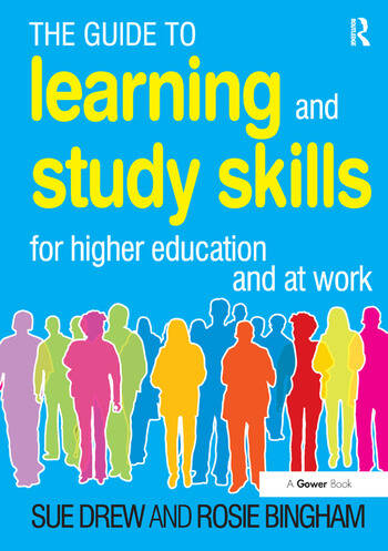 The Guide to Learning and Study Skills For Higher Education and at Work book cover