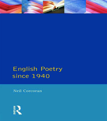 English Poetry Since 1940 book cover