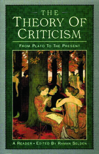 The Theory of Criticism From Plato to the Present: A Reader book cover