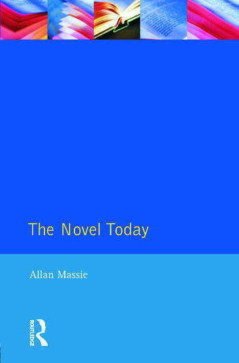 The Novel Today A Critical Guide to the British Novel 1970-1989 book cover