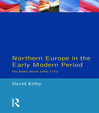 Northern Europe in the Early Modern Period The Baltic World 1492-1772 book cover