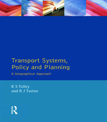 Transport Systems, Policy and Planning A Geographical Approach book cover