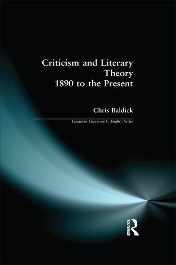 Criticism and Literary Theory 1890 to the Present book cover