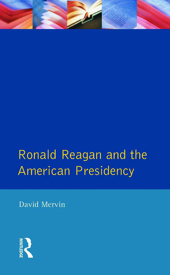 Ronald Reagan The American Presidency book cover