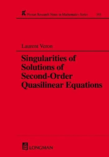 Singularities of Solutions of Second-Order Quasilinear Equations book cover
