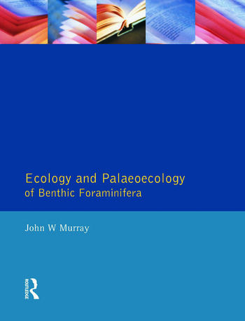 Ecology and Palaeoecology of Benthic Foraminifera book cover