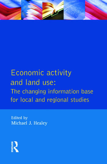 Economic Activity and Land Use The Changing Information Base for Localand Regional Studies book cover