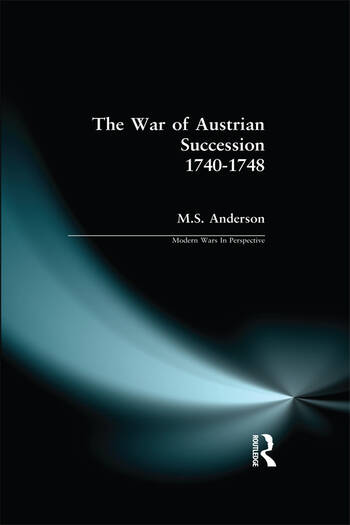 The War of Austrian Succession 1740-1748 book cover