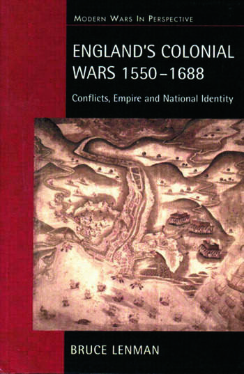 England's Colonial Wars 1550-1688 Conflicts, Empire and National Identity book cover