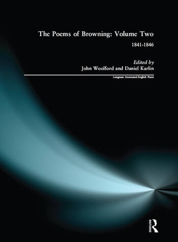 The Poems of Browning: Volume Two 1841-1846 book cover