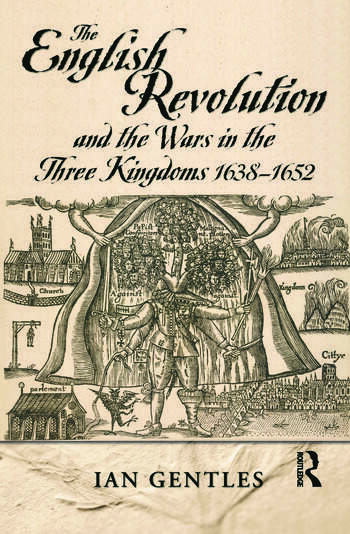 The English Revolution and the Wars in the Three Kingdoms, 1638-1652 book cover