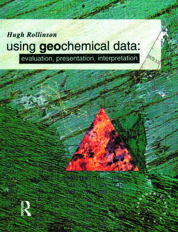 Using Geochemical Data Evaluation, Presentation, Interpretation book cover