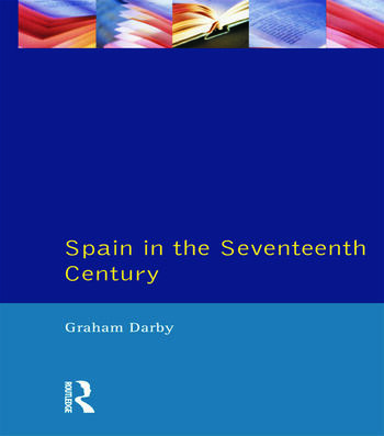 Spain in the Seventeenth Century book cover