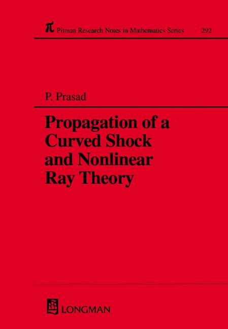 Propagation of a Curved Shock and Nonlinear Ray Theory book cover