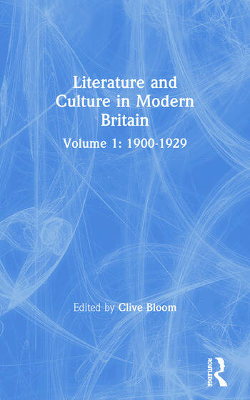 Literature and Culture in Modern Britain Volume 1: 1900-1929 book cover