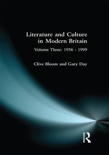 Literature and Culture in Modern Britain: Volume Three 1956 - 1999 book cover