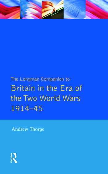 Longman Companion to Britain in the Era of the Two World Wars 1914-45, The book cover
