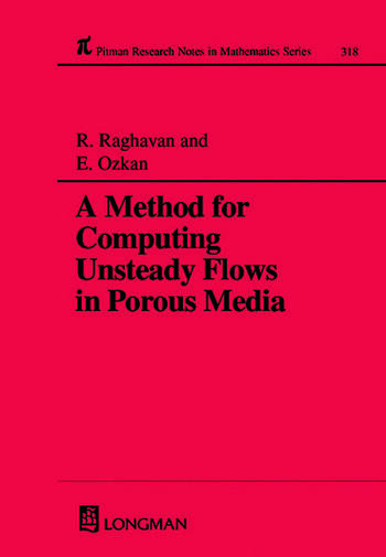 A Method for Computing Unsteady Flows in Porous Media book cover