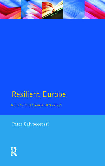 Resilient Europe A Study of the Years 1870-2000 book cover