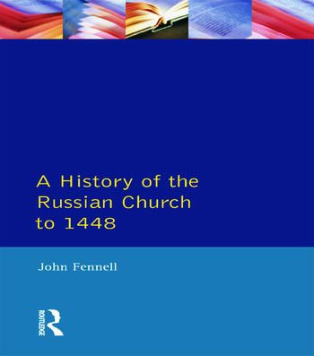 A History of the Russian Church to 1488 book cover