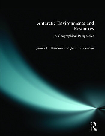 Antarctic Environments and Resources A Geographical Perspective book cover