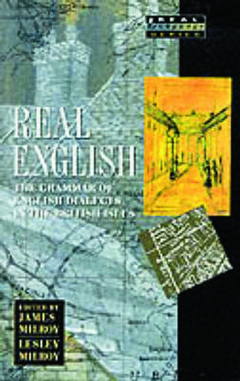 Real English The Grammar of English Dialects in the British Isles book cover