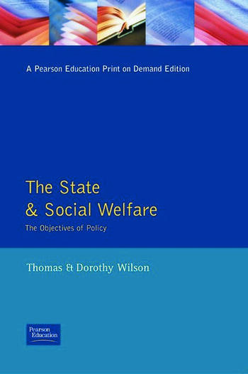State and Social Welfare, The The Objectives of Policy book cover