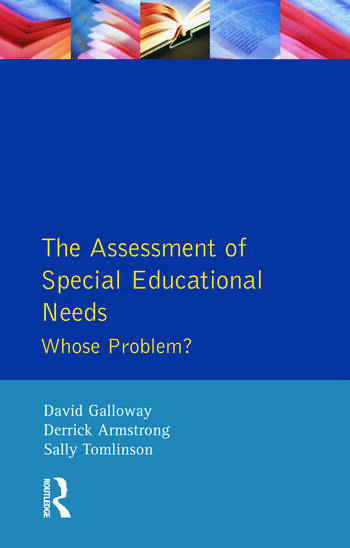 The Assessment of Special Educational Needs Whose Problem? book cover