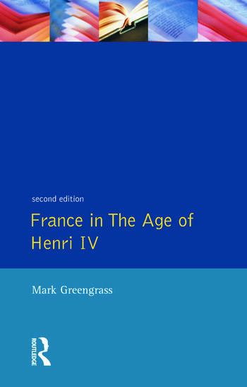France in the Age of Henri IV The Struggle for Stability book cover