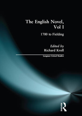 English Novel, Vol I, The 1700 to Fielding book cover