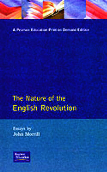 The Nature of the English Revolution book cover