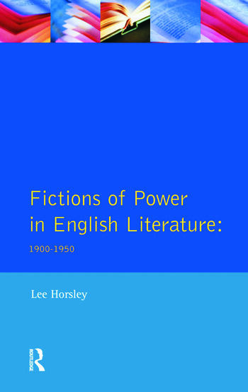 Fictions of Power in English Literature 1900-1950 book cover