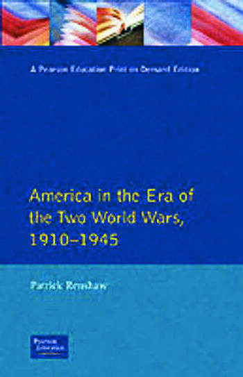 The Longman Companion to America in the Era of the Two World Wars, 1910-1945 book cover