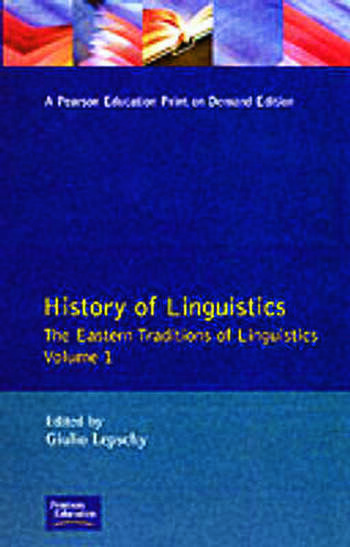 History of Linguistics Volume I The Eastern Traditions of Linguistics book cover
