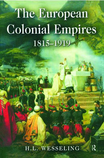 The European Colonial Empires 1815-1919 book cover