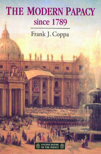 The Modern Papacy, 1798-1995 book cover