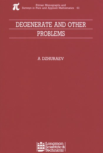 Degenerate and Other Problems book cover