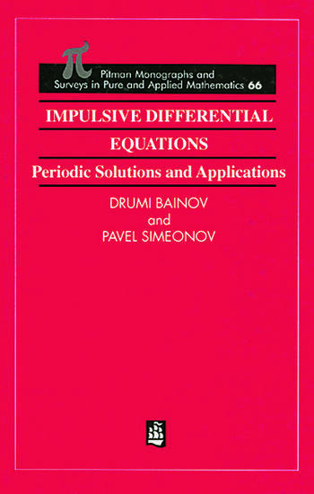 Impulsive Differential Equations Periodic Solutions and Applications book cover