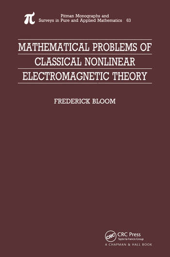 Mathematical Problems of Classical Nonlinear Electromagnetic Theory book cover