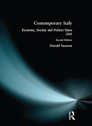 Contemporary Italy Politics, Economy and Society Since 1945 book cover