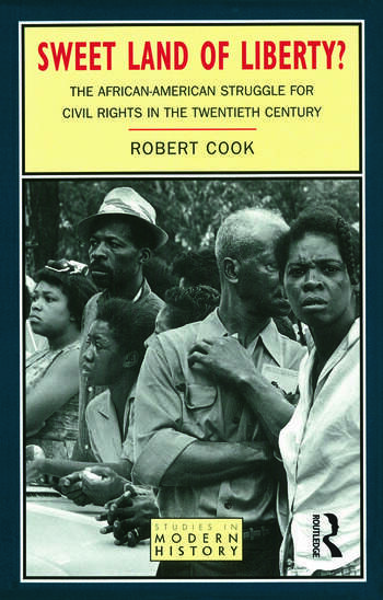 Sweet Land of Liberty? The African-American Struggle for Civil Rights in the Twentieth Century book cover