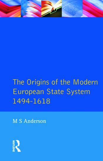 The Origins of the Modern European State System, 1494-1618 book cover