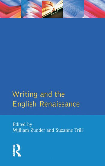 Writing and the English Renaissance book cover