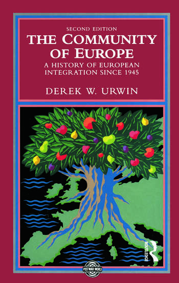 The Community of Europe A History of European Integration Since 1945 book cover