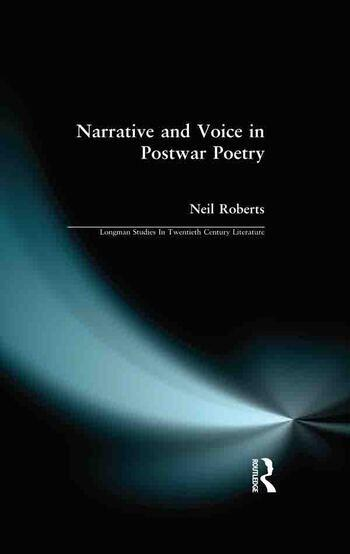 Narrative and Voice in Postwar Poetry book cover