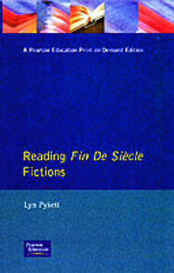 Reading Fin de Siècle Fictions book cover