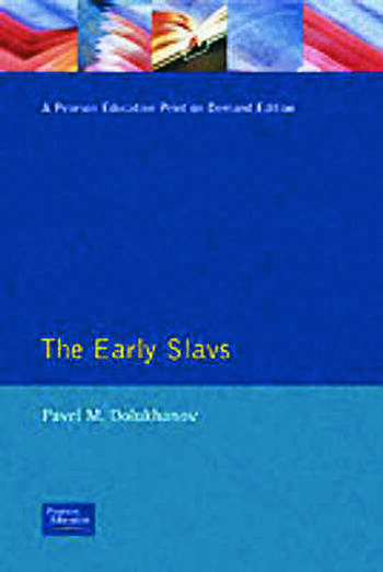 The Early Slavs Eastern Europe from the Initial Settlement to the Kievan Rus book cover