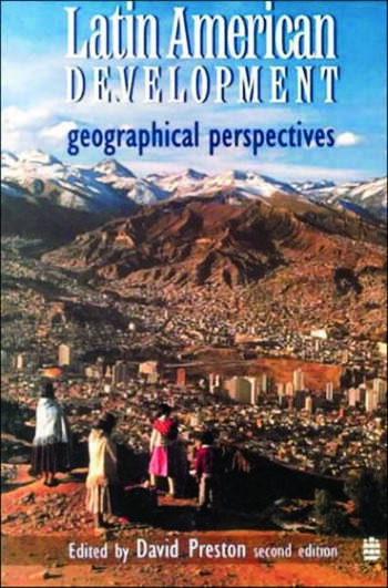 Latin American Development Geographical Perspectives book cover