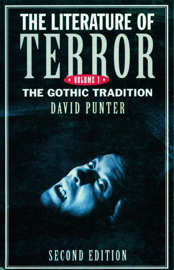 The Literature of Terror: Volume 1 The Gothic Tradition book cover